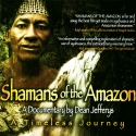 Shamans of the Amazon Pay per View